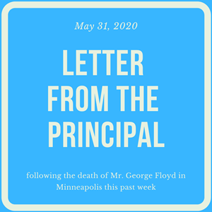 Letter from the Principal following George Floyd's death