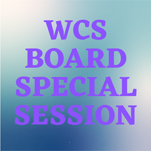 WCS Board Special Session