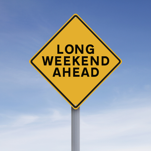 Long Weekend Sign